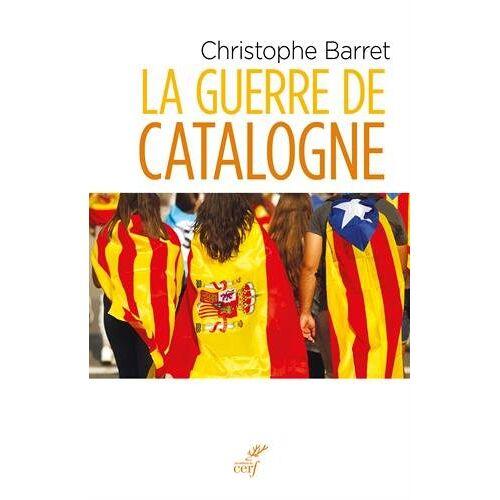 - La guerre de Catalogne - Preis vom 05.09.2020 04:49:05 h