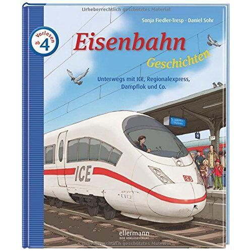 Sonja Fiedler-Tresp - Eisenbahngeschichten - Unterwegs mit ICE, Regionalexpress, Dampflok und Co. - Preis vom 01.03.2021 06:00:22 h