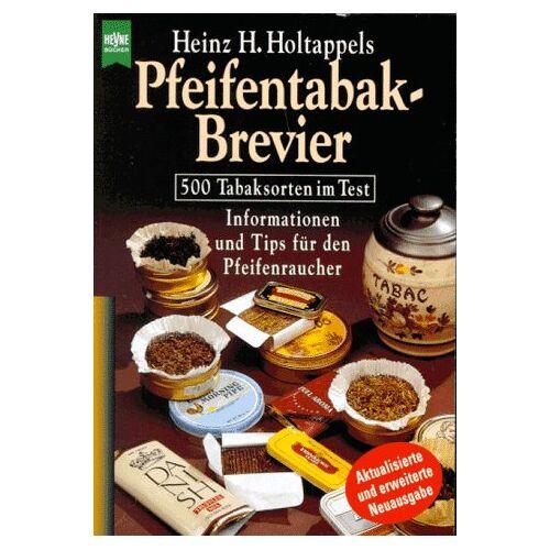 Holtappel, Heinz H. - Pfeifentabak- Brevier - Preis vom 20.10.2020 04:55:35 h