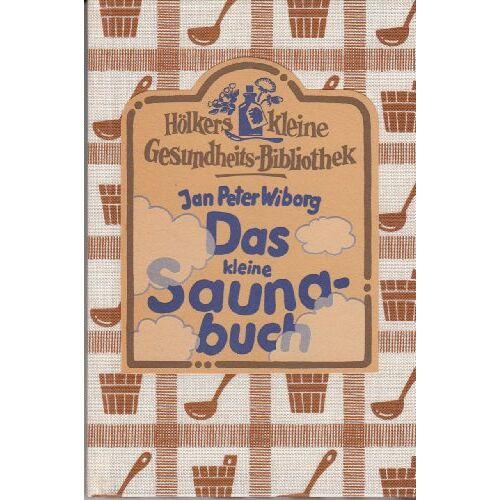 Wiborg, Jan P - Das kleine Saunabuch - Preis vom 07.05.2021 04:52:30 h
