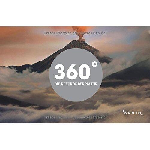- KUNTH Bildband 360 Grad - Die Rekorde der Natur - Preis vom 31.03.2020 04:56:10 h
