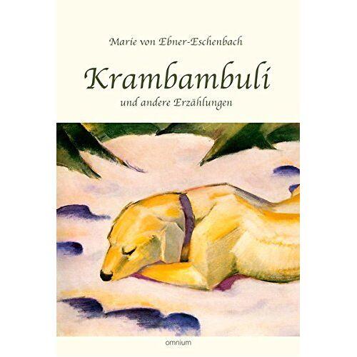 Ebner-Eschenbach, Marie von - Krambambuli - Preis vom 03.03.2021 05:50:10 h