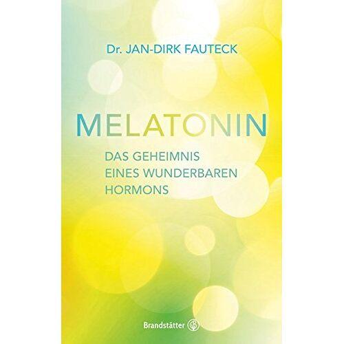 Jan-Dirk Fautek - Melatonin - Preis vom 24.02.2021 06:00:20 h