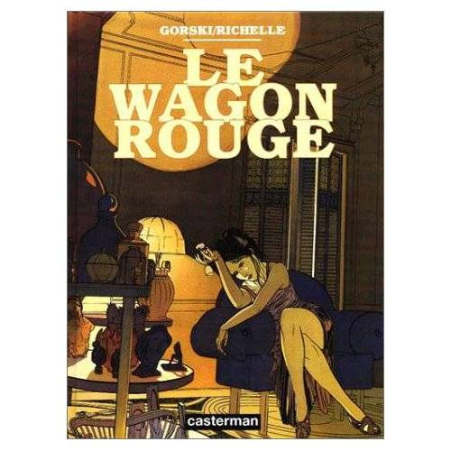 Philippe Richelle - Le wagon rouge - Preis vom 27.02.2021 06:04:24 h