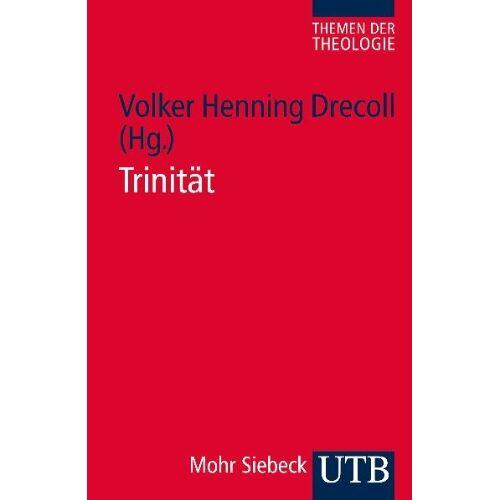Volker Drecoll - Trinität. Themen der Theologie 2 - Preis vom 05.09.2020 04:49:05 h