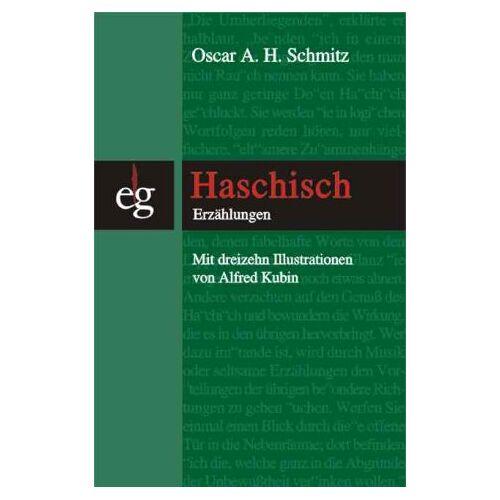 Schmitz, Oscar A. H. - Haschisch - Preis vom 02.11.2020 05:55:31 h