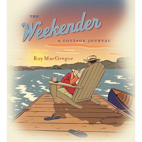 Roy MacGregor - Weekender - Preis vom 18.10.2020 04:52:00 h