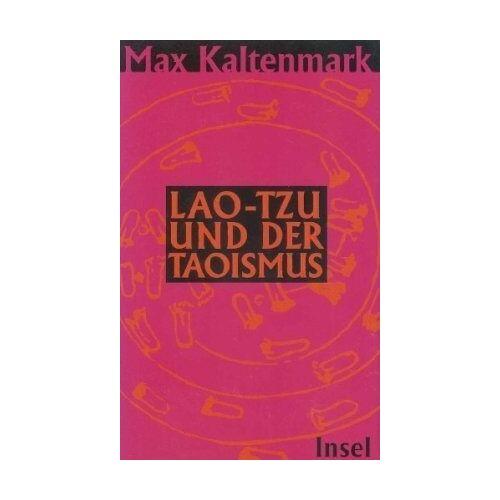 Max Kaltenmark - Lao-tzu und der Taoismus - Preis vom 13.01.2021 05:57:33 h