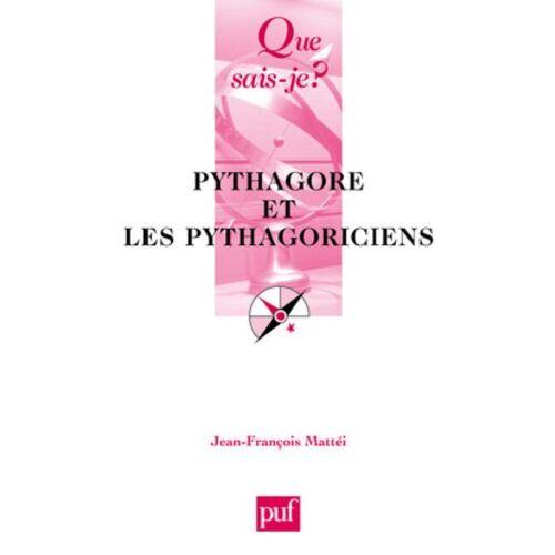 Jean-François Mattéi - Pythagore et les pythagoriciens (Que Sais-Je ?) - Preis vom 20.10.2020 04:55:35 h