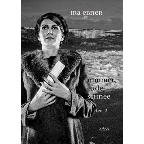 Ira Ebner - Himmel, Erde, Schnee (2) - Preis vom 06.03.2021 05:55:44 h