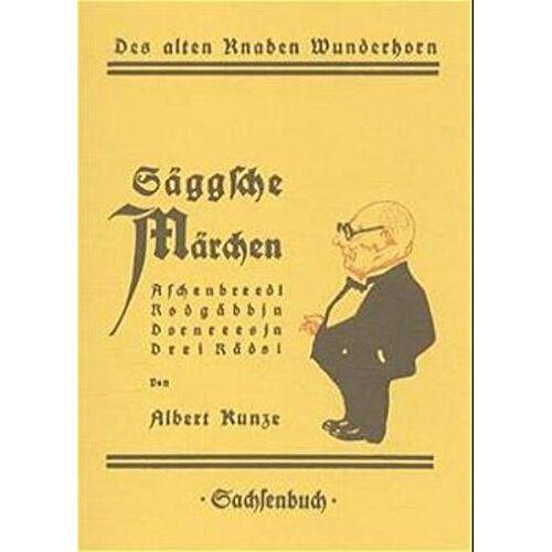 Albert Kunze - Säggsche Märchen - Preis vom 09.05.2021 04:52:39 h