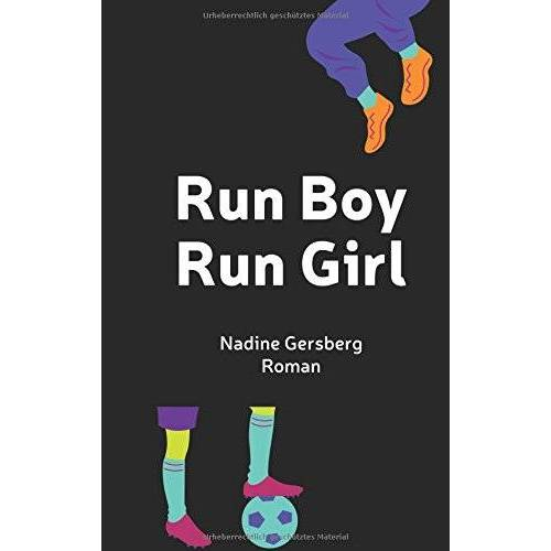 Nadine Gersberg - Run Boy, Run Girl - Preis vom 08.04.2020 04:59:40 h