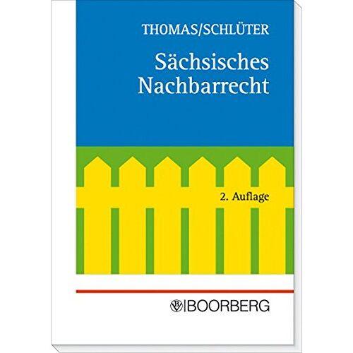 Joachim Thomas - Sächsisches Nachbarrecht - Preis vom 21.10.2020 04:49:09 h