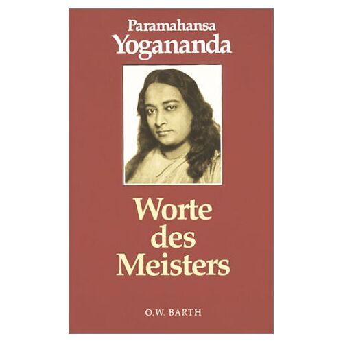 Paramahansa Yogananda - Worte des Meisters - Preis vom 17.07.2019 05:54:38 h