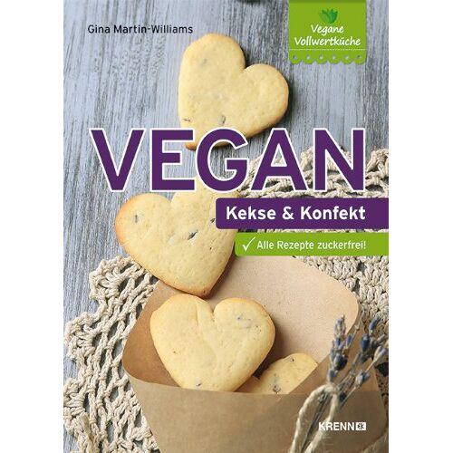 Gina Martin-Williams - Vegan: Kekse und Konfekt - Preis vom 08.04.2021 04:50:19 h