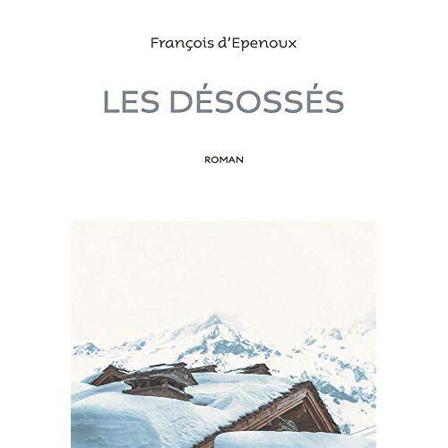 - Les désossés (ROMAN) - Preis vom 18.04.2021 04:52:10 h