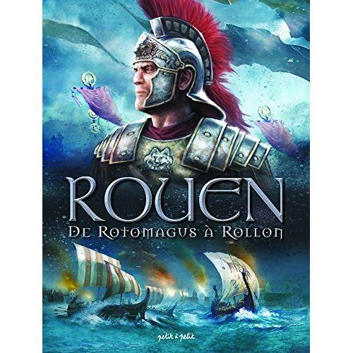 Collectif - Rouen en BD, Tome 1 : De Rotomagus à Rollon - Preis vom 20.01.2021 06:06:08 h