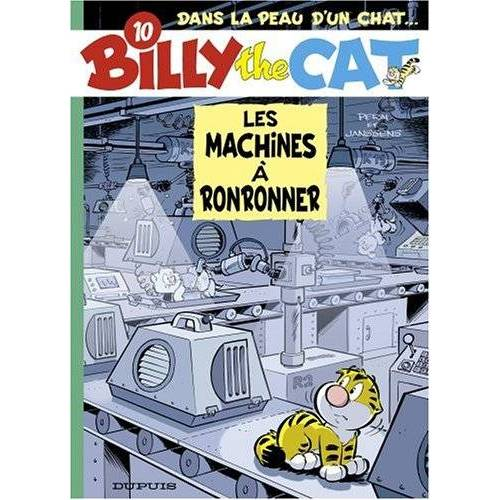 Peral - Billy the Cat, Tome 10 : Les machines à ronronner - Preis vom 15.01.2021 06:07:28 h
