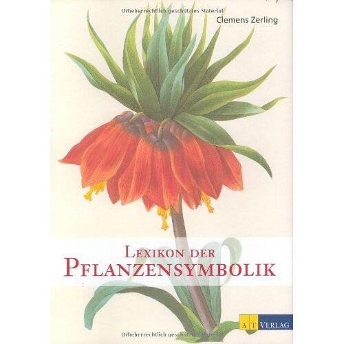 Clemens Zerling - Lexikon der Pflanzensymbolik - Preis vom 24.02.2021 06:00:20 h