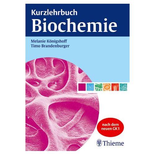 Melanie Königshoff - Kurzlehrbuch Biochemie. Nach dem neuen GK 1 - Preis vom 21.01.2021 06:07:38 h
