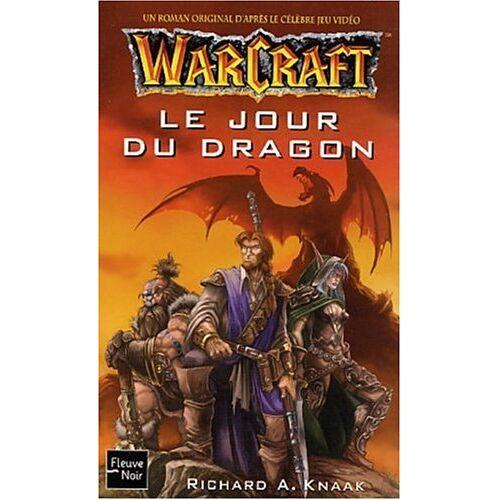 A. Knaak - Warcraft, tome 1 : Le Jour du dragon - Preis vom 28.03.2020 05:56:53 h
