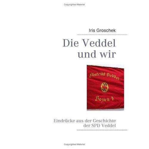 Iris Groschek - Die Veddel und wir: Eindrücke aus der Geschichte der SPD Veddel - Preis vom 18.10.2020 04:52:00 h