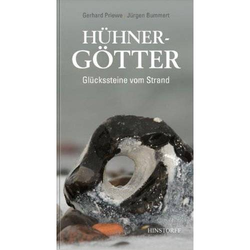 Gerhard Priewe - Hühnergötter: Glückssteine vom Strande - Preis vom 13.05.2021 04:51:36 h