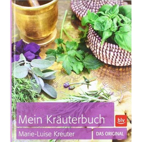Marie-Luise Kreuter - Mein Kräuterbuch: Das Original - Preis vom 23.02.2021 06:05:19 h