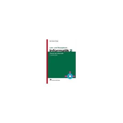 Christian Horn - Lehr- und Übungsbuch Informatik, Bd.2, Theorie der Informatik - Preis vom 14.04.2021 04:53:30 h