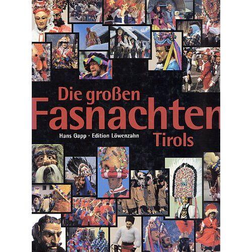 Hans Gapp - Die großen Fastnachten Tirols - Preis vom 19.10.2020 04:51:53 h