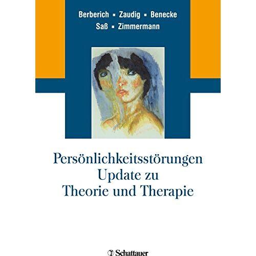 Johannes Zimmermann - Persönlichkeitsstörungen: Update zu Theorie und Therapie - Preis vom 25.10.2020 05:48:23 h