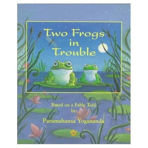 Paramahansa Yogananda - Two Frogs in Trouble: Based on a Fable Told by Paramahansa Yogananda - Preis vom 05.03.2021 05:56:49 h