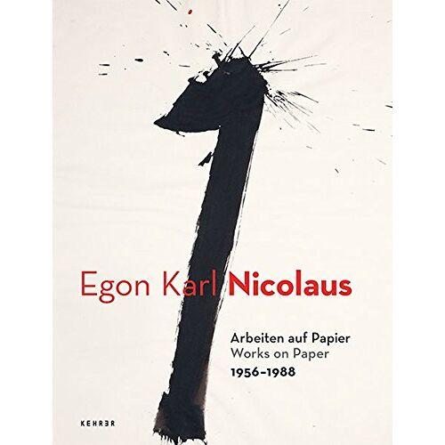 Marianne Nicolaus - Egon Karl Nicolaus: Arbeiten auf Papier - Preis vom 06.09.2020 04:54:28 h