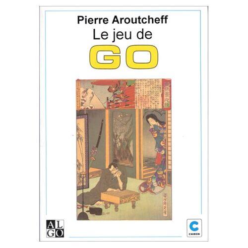 P Aroutcheff - Le jeu de go - Preis vom 23.01.2021 06:00:26 h