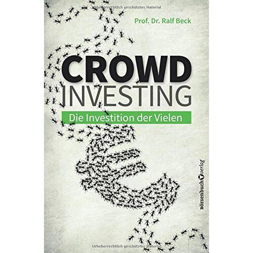 Prof. Dr. Ralf Beck - Crowdinvesting: Die Investition der Vielen - Preis vom 24.01.2021 06:07:55 h