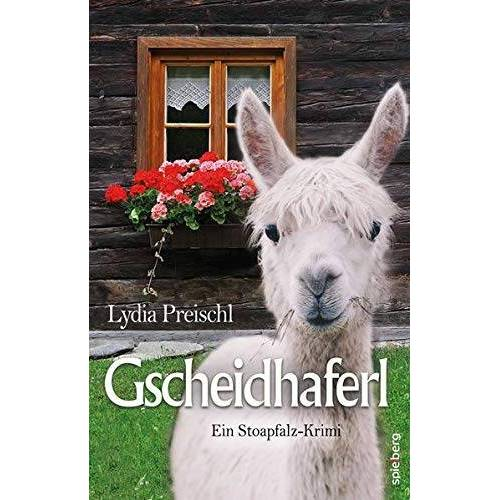 Lydia Preischl - Gscheidhaferl - Preis vom 20.10.2020 04:55:35 h