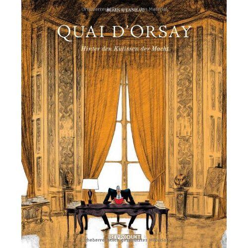 Abel Lanzac - Quai d`Orsay: Hinter den Kulissen der Macht - Preis vom 08.04.2021 04:50:19 h