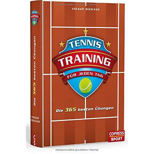 Volker Wiegand - Tennistraining für jeden Tag: Die 365 besten Übungen - Preis vom 26.10.2020 05:55:47 h