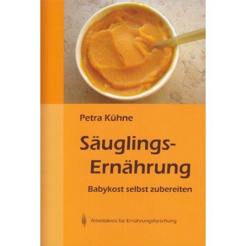 Petra Kühne - Säuglingsernährung - Preis vom 05.09.2020 04:49:05 h