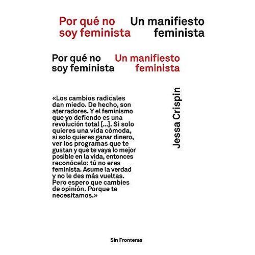Jessa Crispin - Por Qué No Soy Feminista: Un Manifiesto Feminista - Preis vom 21.10.2020 04:49:09 h