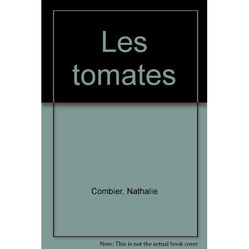 Nathalie Combier - Les tomates - Preis vom 21.10.2020 04:49:09 h