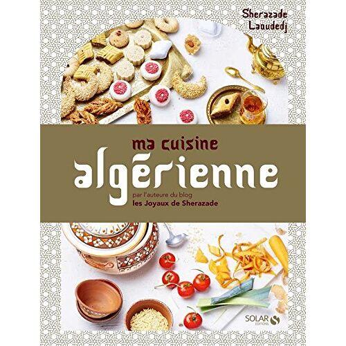 - Ma cuisine algérienne - Preis vom 20.10.2020 04:55:35 h