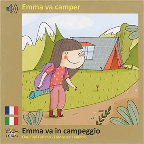 Claudine Furlano - Emma va camper (français / italien) - Preis vom 20.10.2020 04:55:35 h