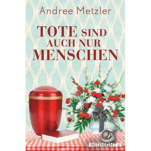 Andree Metzler - Tote sind auch nur Menschen - Preis vom 12.04.2021 04:50:28 h