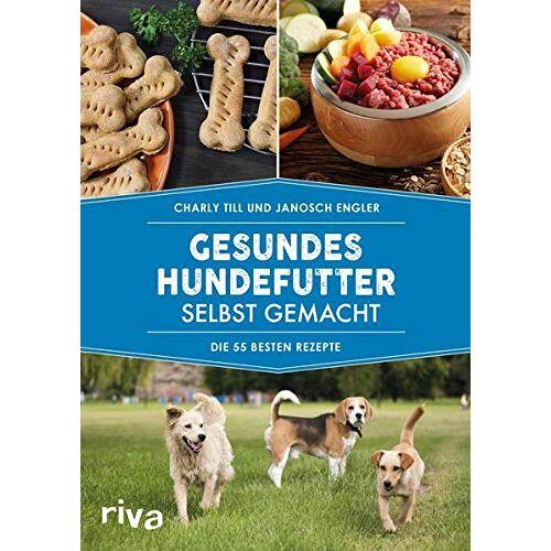 Charly Till - Gesundes Hundefutter selbst gemacht: Die 55 besten Rezepte - Preis vom 23.01.2021 06:00:26 h