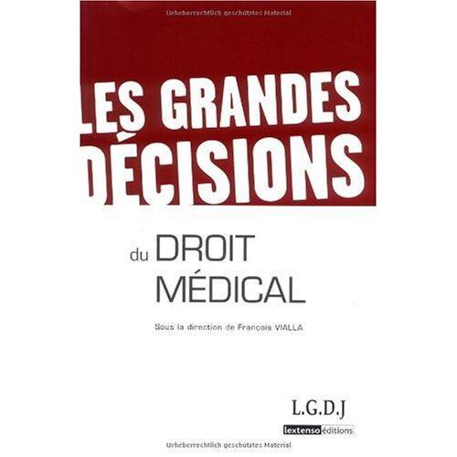 François Vialla - Les grandes décisions du droit médical - Preis vom 17.04.2021 04:51:59 h