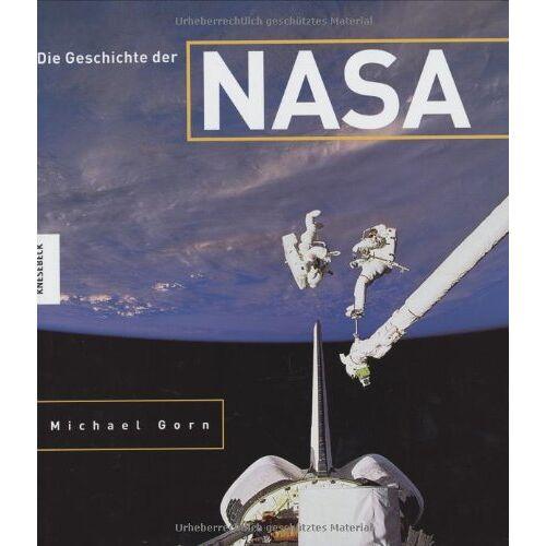 Gorn, Michael H. - Die Geschichte der NASA - Preis vom 16.05.2021 04:43:40 h