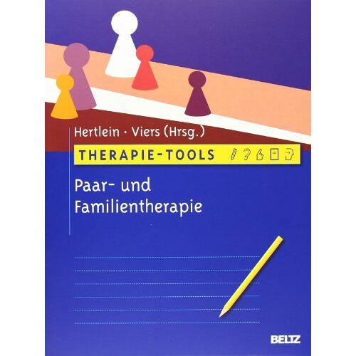 Katherine Hertlein - Therapie-Tools Paar- und Familientherapie - Preis vom 28.10.2020 05:53:24 h