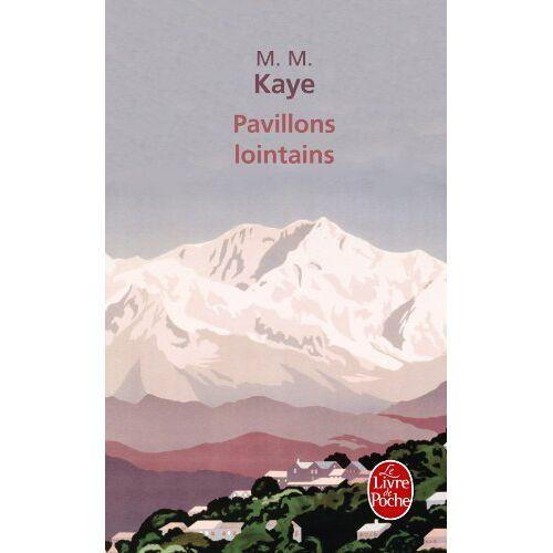 Kaye, M. M. - Pavillons Lointains - Preis vom 20.10.2020 04:55:35 h