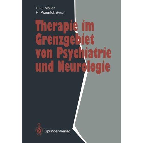 Hans-J\xfcrgen M\xf6ller - Therapie im Grenzgebiet von Psychiatrie und Neurologie (German Edition) - Preis vom 11.05.2021 04:49:30 h
